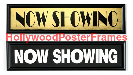 27x40 MARQUIS MOVIE POSTER FRAME - NOW SHOWING BANNER - UV FILTERED ...